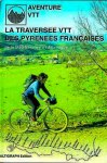 traversee_vtt_pyrenees_francaises-2